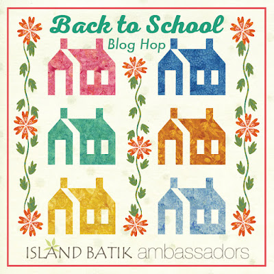 Back to School Blog Hop with Island Batik fabrics