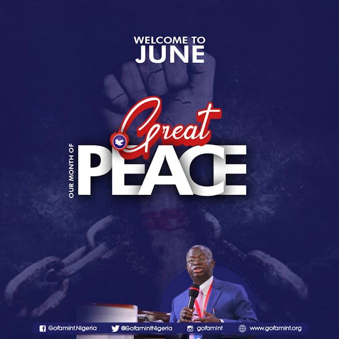 GOFAMINT PROPHETIC DECLARATION FOR THE MONTH OF JUNE 2020