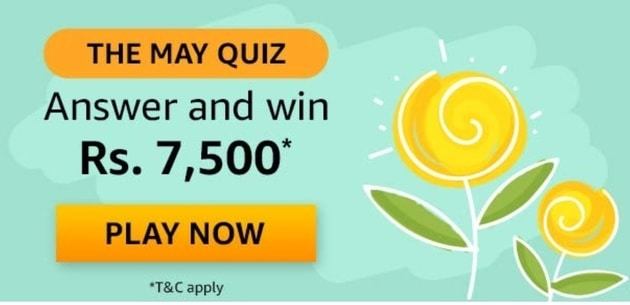 Amazon The May Quiz Answers Today Win - Rs 7,500