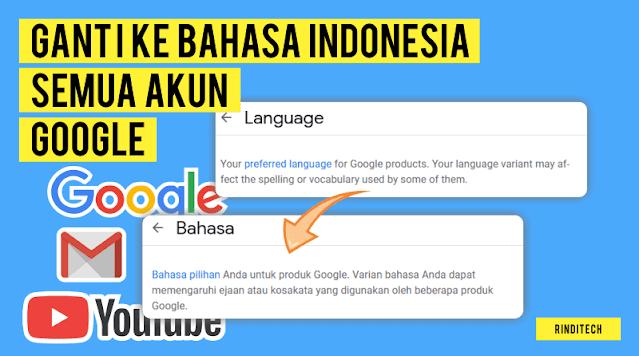 Cara ganti ke bahasa Indonesia di semua akun google