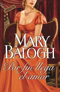 Por fin llega el amor 3, Mary Balogh