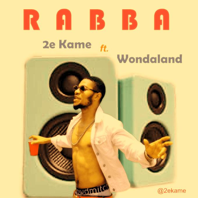 Download Mp3: 2e Kame – Rabba Ft. Wondaland