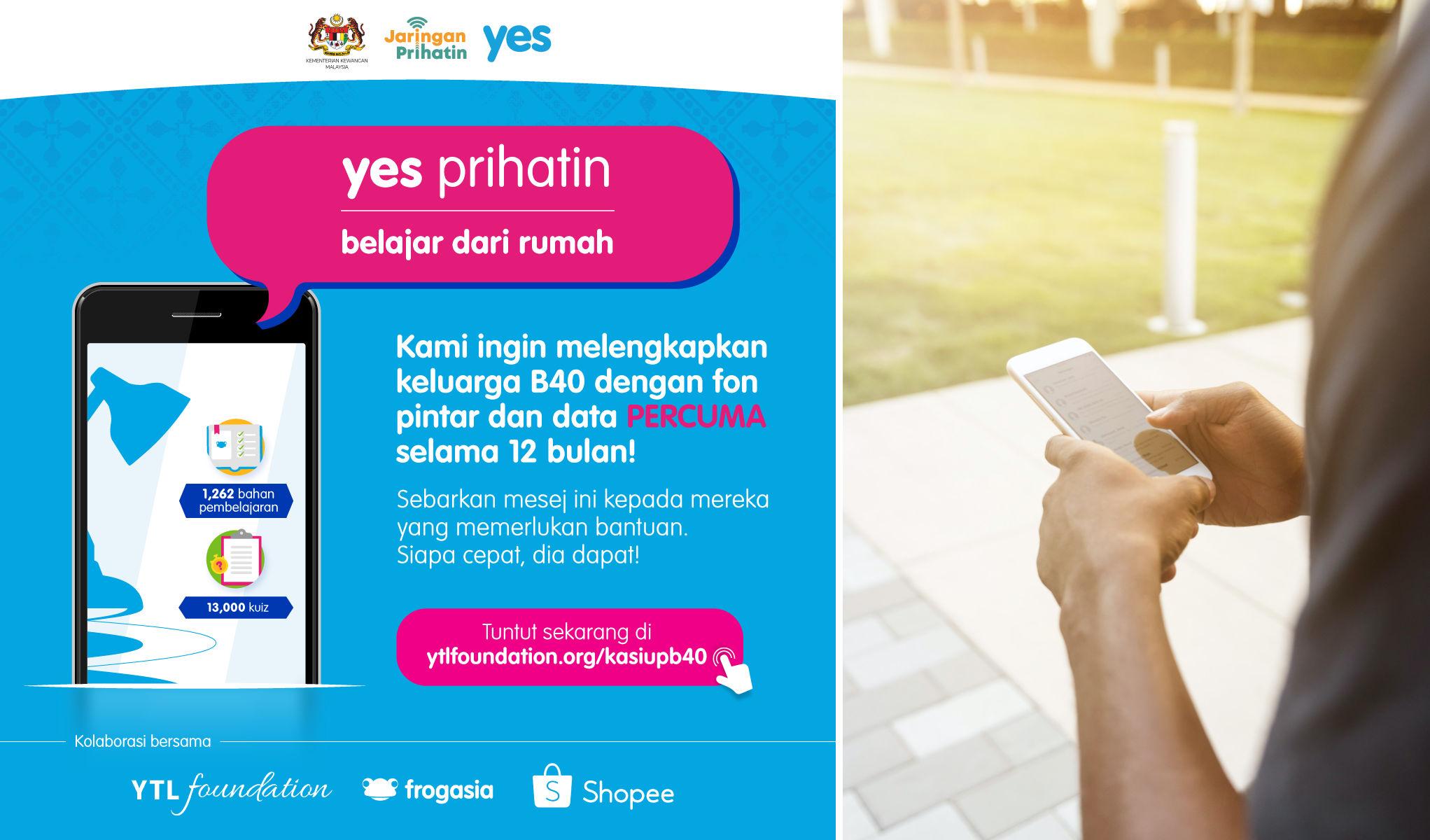 Program YES Prihatin Akan Berikan Telefon Pintar Percuma Khusus Kepada Keluarga B40