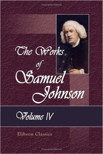 rambler essay samuel johnson In 1750 johnson began writing essays for the rambler two years later he ceased, having written 208 essays two years later he ceased, having written 208 essays the essays are noted for their refinement of the english language.