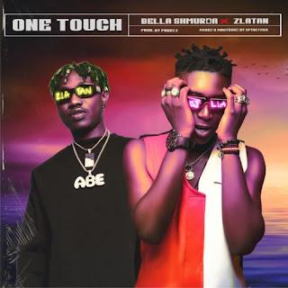 Bella Shmurda one touch, one touch by Bella Shmurda, Bella Shmurda latest music