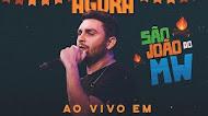 Baixar – Mano Walter – São João do MW – Rio Largo – AL – Junho – 2019
