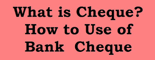 What is Cheque
