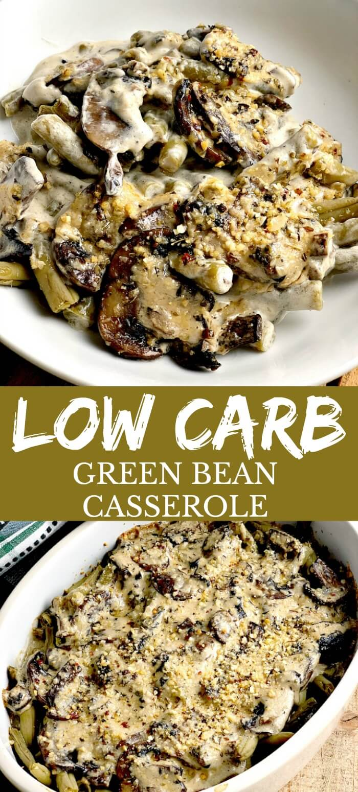 This homemade Low Carb Green Bean Casserole recipe is gluten-free, keto-friendly, with only 3 grams of net carbs per serving, and tastes so much better than that old canned soup version! #lowcarb #lowcarbdiet #keto #ketodiet #greenbeans #casserole #sidedish #easy #recipe | bobbiskozykitchen.com