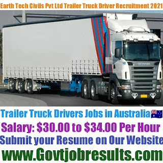 Earth Tech Civils Pvt Ltd Trailer Truck Driver Recruitment 2021-22