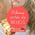 Palavras antes de beijos | Dia dos Namorados