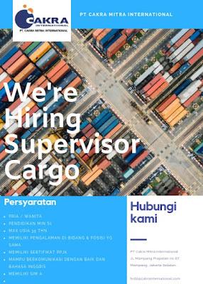 Lowongan Kerja: Supervisor Cargo PT. Cakra Mitra International