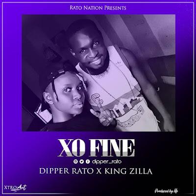 Dipper Rato X KingZilla - Xo Fine