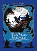 http://leslecturesdeladiablotine.blogspot.fr/2017/10/heros-princes-chevaliers-et-de-quelques.html