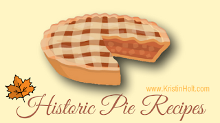 Kristin Holt | Historic Pie Recipes