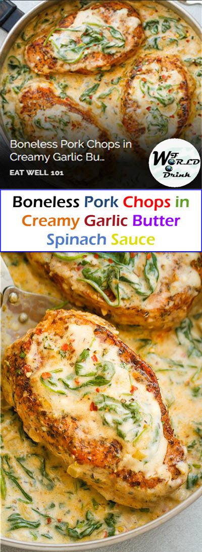 Boneless Pork Chops in Creamy Garlic Butter Spinach Sauce