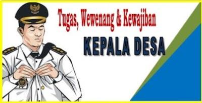 Tugas, Wewenang, Hak dan Kewajiban Kepala Desa