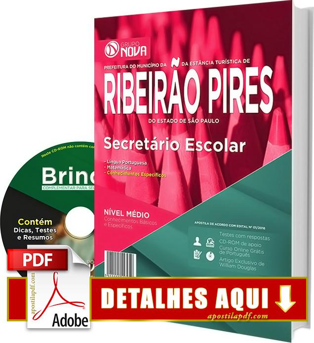 Apostila Prefeitura de Ribeirão Pires SP 2016 Secretário Escolar Impressa