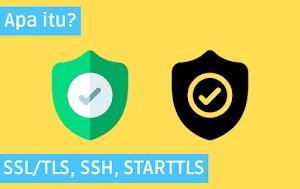 Perbedaan antara SSL/TLS, HTTPS, SSH, & STARTTLS