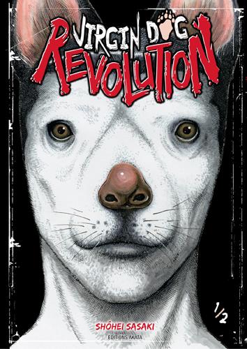 Actu Manga, Akata, Manga, Seinen, Virgin Dog Revolution, WTF,