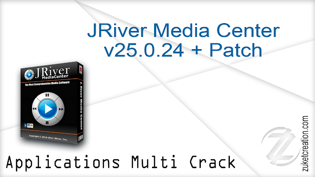 JRiver Media Center v25.0.24 + Patch