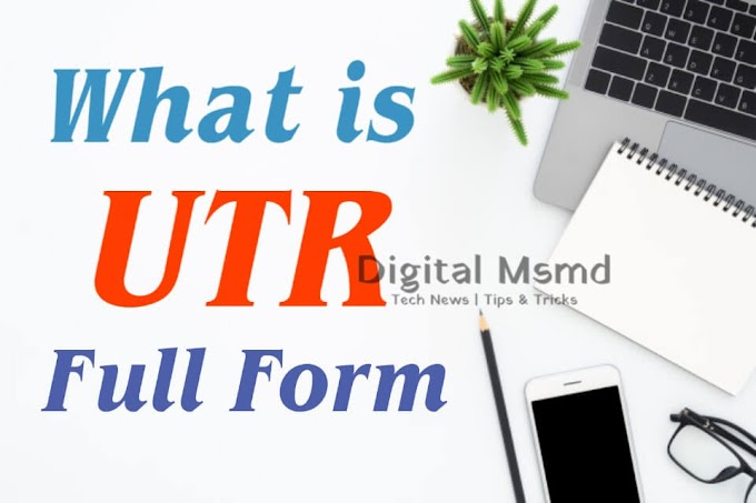 UTR Full Form? | What is UTR | What is UTR Number?