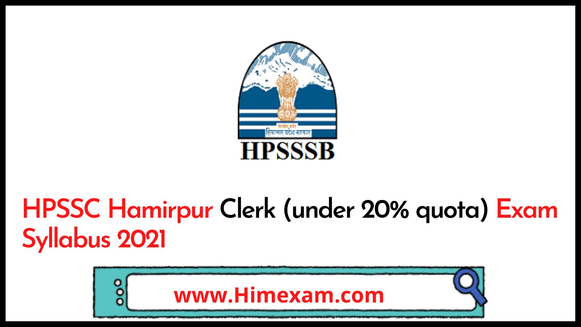 HPSSC Hamirpur Clerk (under 20% quota) Exam Syllabus 2021