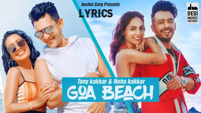 Goa Beach lyrics in English translation Tony Kakkar & Neha kakkar