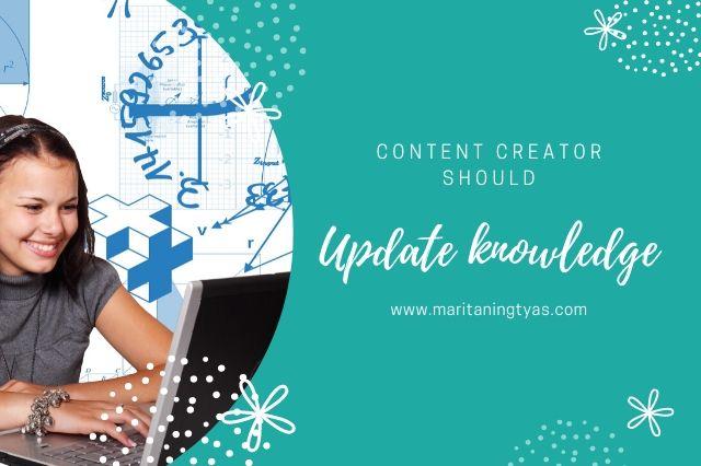 update knowledge sebagai content creator