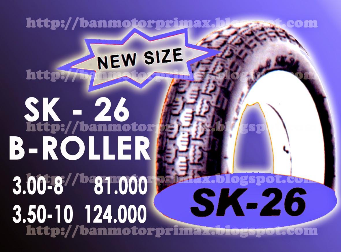 Sk - 26 B Roller Ban Primax - Katalog Daftar Harga Ban Primax Luar Dalam Tubeless Cross Trail Scooter Drag Dan Road Race Terbaru
