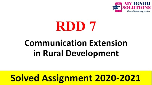 RDD 7 Communication Extension in Rural Development  Solved Assignment 2020-21