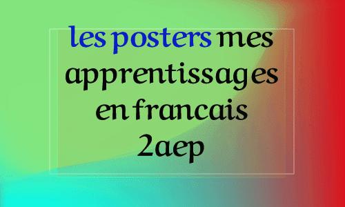 les posters mes apprentissages en francais 2aep ملصقات المستوى الثاني فرنسية