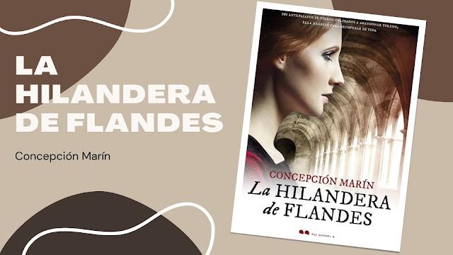 Novela histórica La Hilandera de Flandes reseña