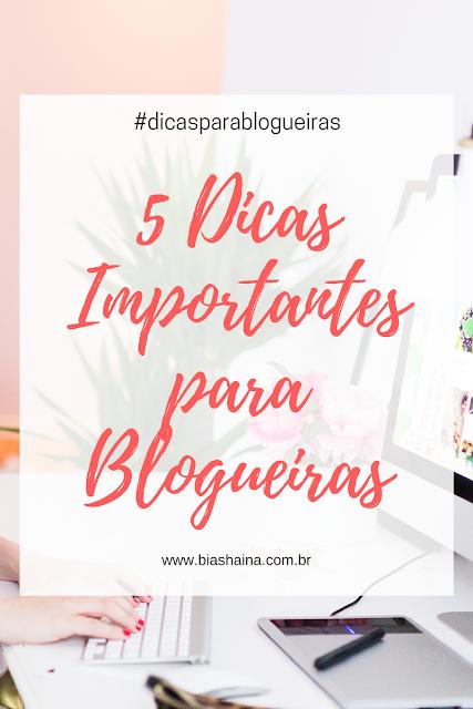 5 Dicas Para Blogueiras Iniciantes