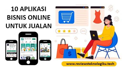aplikasi bisnis online terbaik untuk jualan online