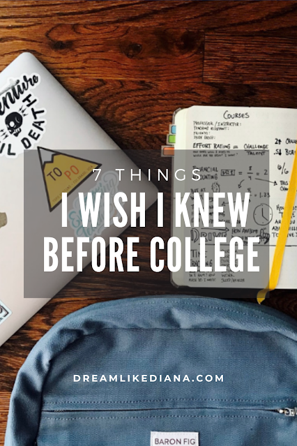 7 things i wish i knew before college