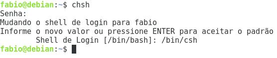 Alterando o shell padrão para csh no Linux