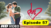 Pyaar Lafzon Mein Kahan Episode 57 in Hindi Full Drama HD