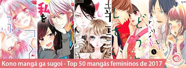Kono mangá ga sugoi 2018 - Os 50 melhores mangás para mulheres de 2017