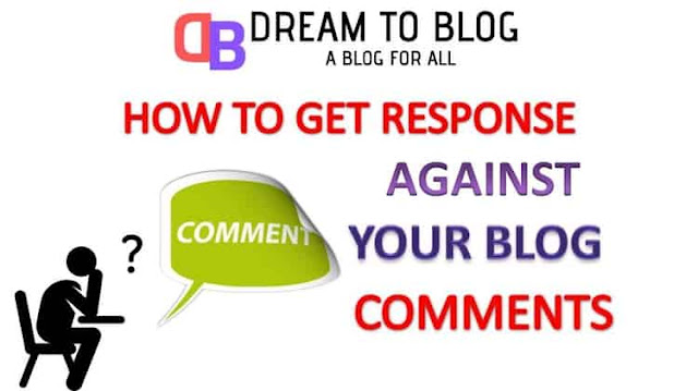 How-To-Get-Response-Against-Your-Comments