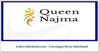 Lowongan Kerja Queen Najma Corporate Sukabumi Terbaru