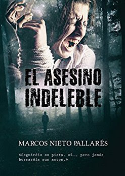 Reseña | El asesino indeleble - Marcos Nieto Pallarés