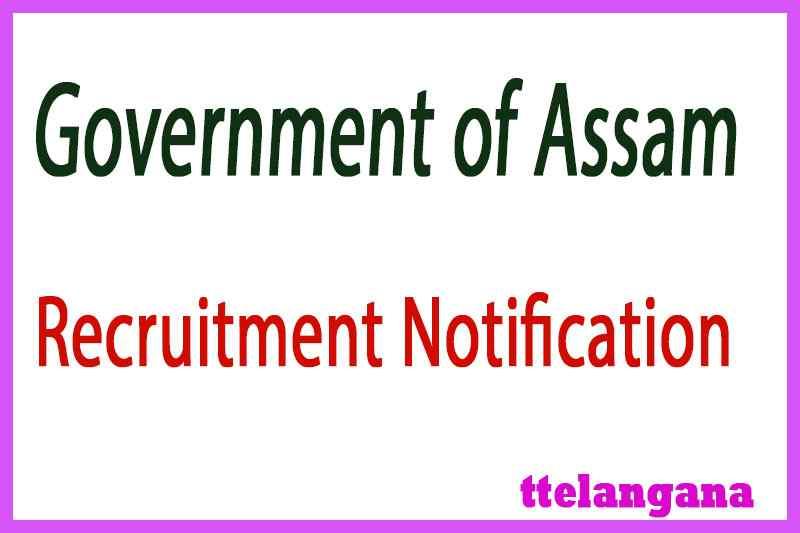 Government of Assam Recruitment Notification