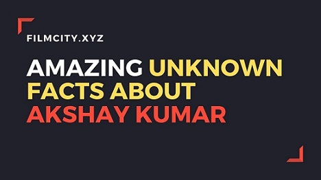 unkown facts about akshay kumar