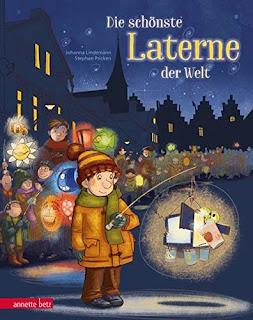 Bilderbuch über St. Martin ab 4 Jahre: Johanna Lindemann - Die schönste Laterne der Welt