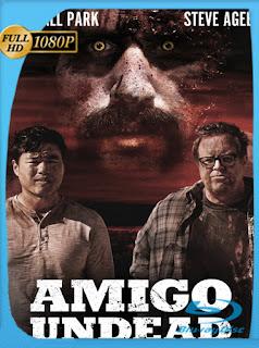 Amigo Undead (2015) HD [1080p] Latino [GoogleDrive] SilvestreHD