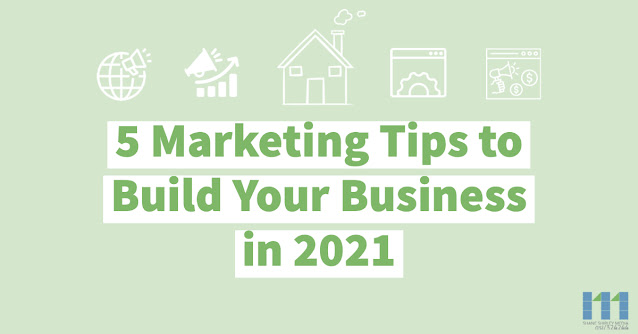 Here Are 5 Ways to Market Your Business in 2021