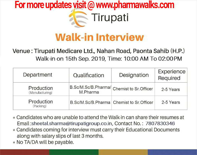 Tirupati Medicare - Walk-in interview for Production department on 15th September, 2019