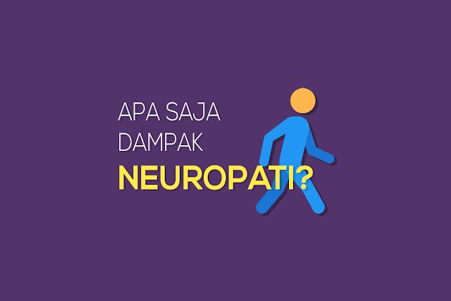 Apa Saja Dampak dari Neuropati