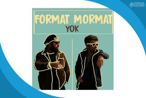 Format Mormat Yok Podcast