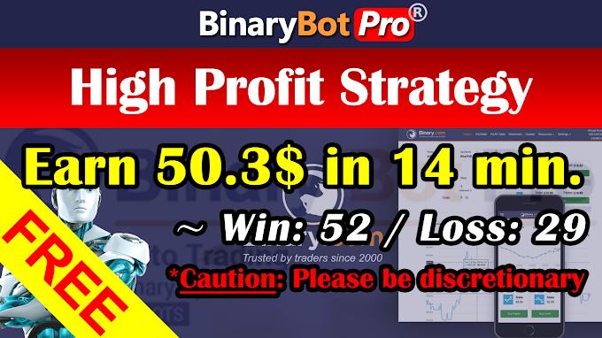 High Profit Strategy (5-Jan-2021)   Binary Bot   Free Download